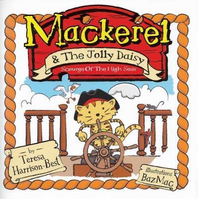 Mackerel and the Jolly Daisy (Paperback)