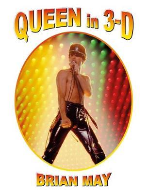 Queen in 3-D: (3-D Stereoscopic Book) (Hardback)