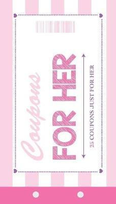 Coupons for Her (Paperback)