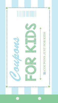 Coupons for Kids (Paperback)