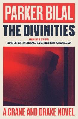 The Divinities: A Crane and Drake Novel - Crane and Drake 1 (Paperback)