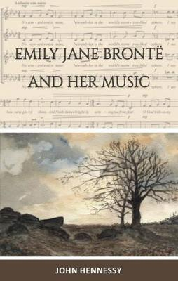 Emily Jane Bronte and Her Music (Paperback)