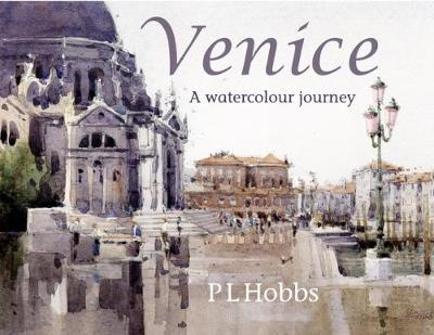 Venice a Watercolour Journey (Hardback)