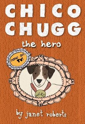 Chico Chugg the Hero (Paperback)