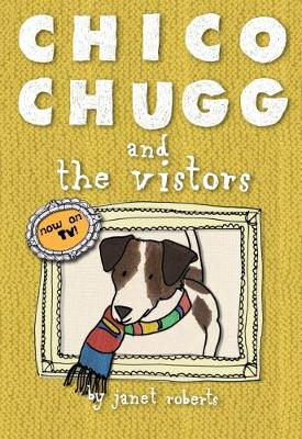 Chico Chugg and the Visitors (Paperback)