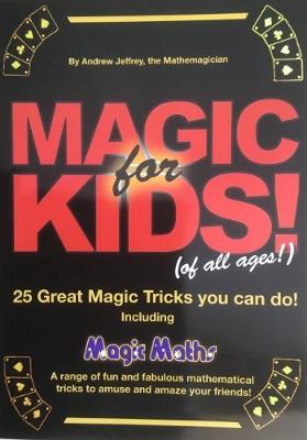 Magic for Kids (of All Ages): Including Magic Maths 2009 (Paperback)