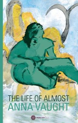 The Life of Almost (Paperback)