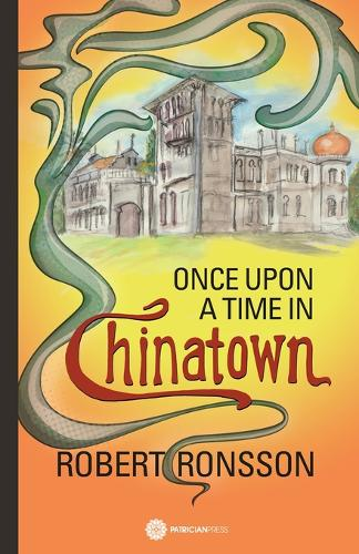 Once upon a time in Chinatown (Paperback)