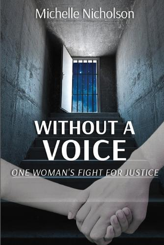 Without a Voice: One Woman's Fight for Justice (Paperback)
