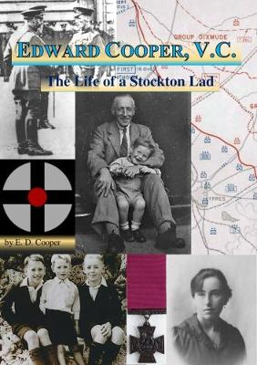 Edward Cooper, V.C.: The Life of a Stockton Lad (Paperback)