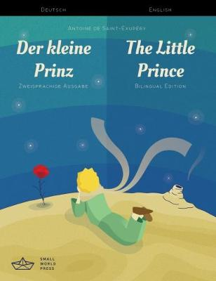 Der kleine Prinz / The Little Prince German/English Bilingual Edition with Audio Download (Paperback)