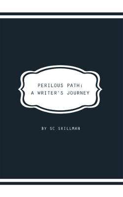 Perilous Path: A Writer's Journey (Paperback)