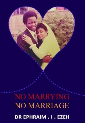 No Marrying No Marriage (Paperback)