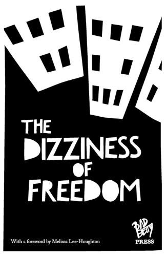 The Dizziness of Freedom (Paperback)