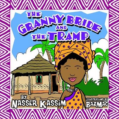 The Granny Bride and the Tramp (Paperback)