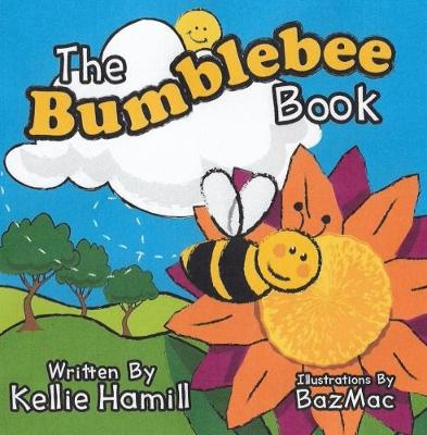 The Bumblebee Book (Paperback)