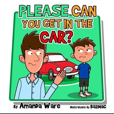 Please Can you Get in the Car (Paperback)