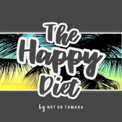 The Happy Diet (Paperback)