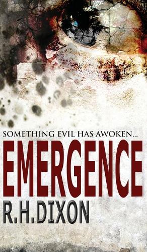 Emergence: Something Evil Has Awoken... (Hardback)