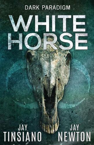 White Horse - Dark Paradigm 1 (Paperback)