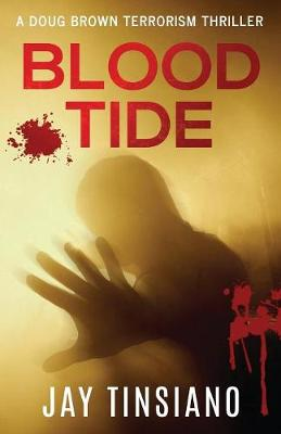 Blood Tide: A Doug Brown Terrorism Thriller (Paperback)