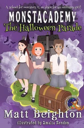 The Halloween Parade - Monstacademy 1 (Paperback)