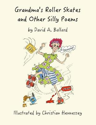 Grandma's Roller Skates and Other Silly Poems (Paperback)