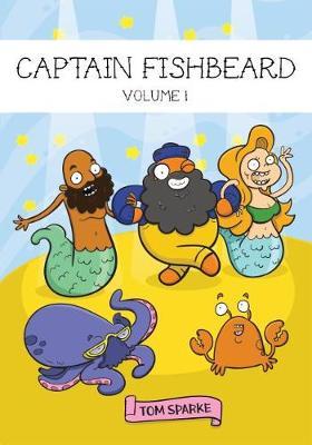 Captain Fishbeard - Volume 1 (Paperback)