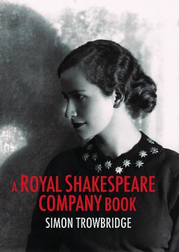 A Royal Shakespeare Company Book (Hardback)
