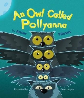 An Owl Called Pollyanna (Paperback)