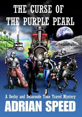 Curse of the Purple Pearl: A Derby and Delaronde Time Travel Mystery (Paperback)