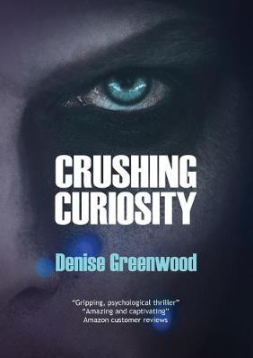 Crushing Curiosity (Paperback)