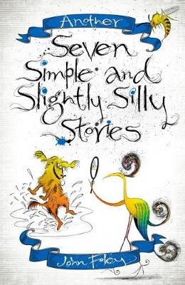 Another Seven Simple and Slightly Silly Stories (Paperback)