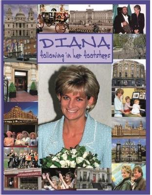 DIANA following in her footsteps (Paperback)