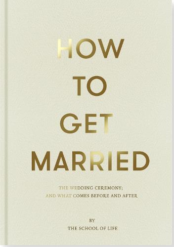How to Get Married (Hardback)