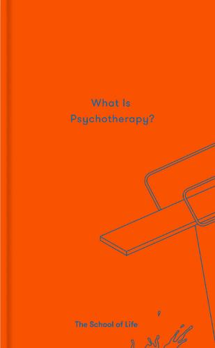 What is Psychotherapy? (Hardback)