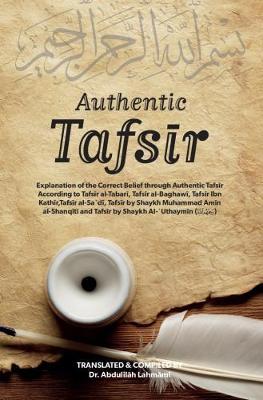 Authentic Tafsir (Hardback)