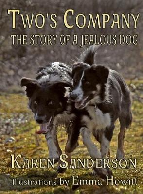 Two's Company: The story of a jealous dog - Dylmegtails (Paperback)