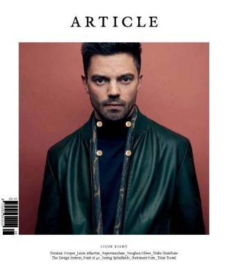 ARTICLE Magazine Issue 08 - Dominic Cooper cover 2016 (Paperback)