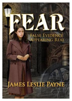 FEAR: False Evidence Appearing Real (Paperback)