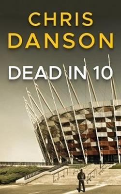 Dead in 10 - Jay Trent 1 (Paperback)