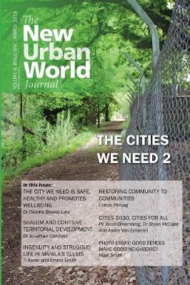 New Urban World Journal: Vol 6 (1), March 2018 - New Urban World Journal 6 (Paperback)
