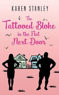 The Tattooed Bloke in the Flat Next Door (Paperback)
