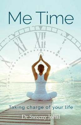 Me Time: Taking Charge of Your Life (Paperback)