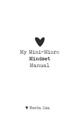 My Mini-Micro Mindset Manual (Paperback)