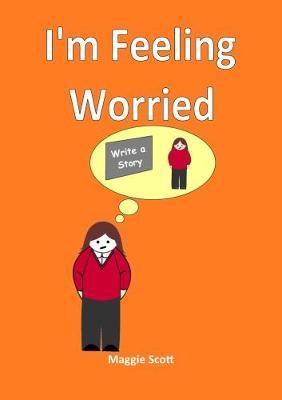 I'm I'm Feeling Worried: Teacher book (Paperback)