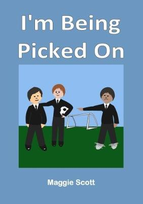 I'm I'm Being Picked On (Paperback)