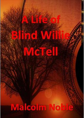 A Life of Blind Willie McTell (Paperback)