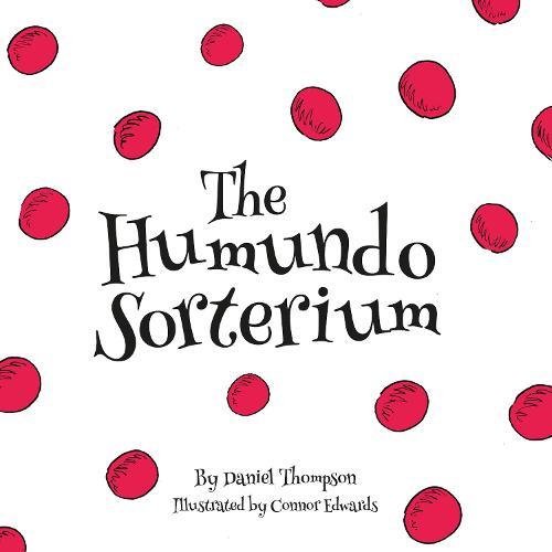 The Humundo Sorterium (Paperback)