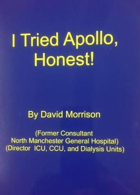 I Tried Apollo, Honest (Paperback)